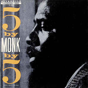 5 By Monk By 5 By Thelonious Monk Quintet