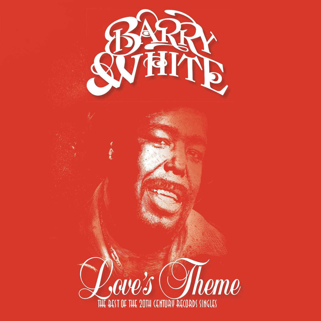 Love's Theme (The Best Of The 20th Century Records Singles) By  Barry White
