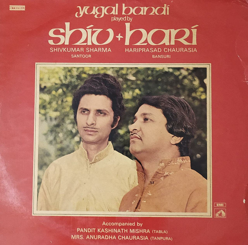 Yugal Bandi - Played By Shiv + Hari - Played By Shiv + Hari By Shiv Kumar Sharma* + Hariprasad Chaurasia ‎  (Used Vinyl) VG