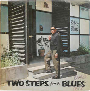 Two Steps From The Blues By Bobby Bland