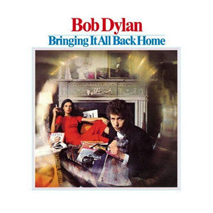 Bringing It All Back Home by Bob Dylan