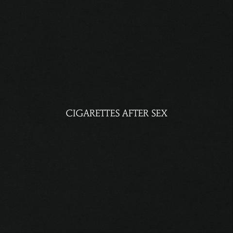 Cigarettes After Sex by Cigarettes After Sex