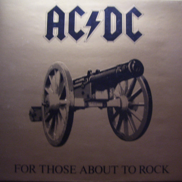 For Those About To Rock by AC/DC