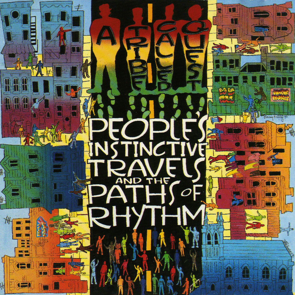 People's Instinctive Travels And The Paths Of Rhythm By A Tribe Called Quest