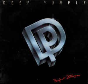Perfect Strangers By Deep Purple