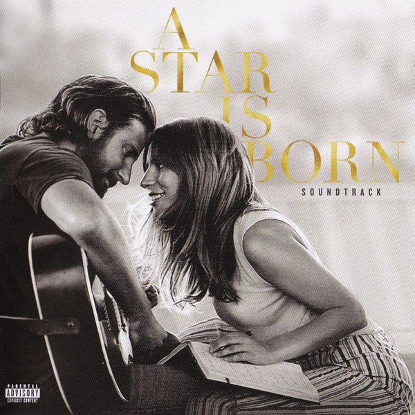 A Star Is Born Soundtrack By Lady Gaga, Bradley Cooper