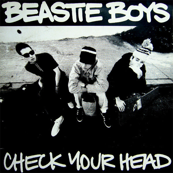 Check Your Head By Beastie Boys