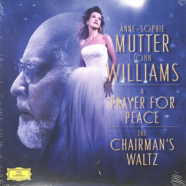 The Chairman's Waltz, A Prayer for Peace By Anne-Sophie Mutter, John Williams (4), The Los Angeles Recording Arts Orchestra