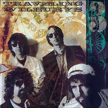 THE TRAVELING - VOL 3	THE TRAVELING WILBURYS