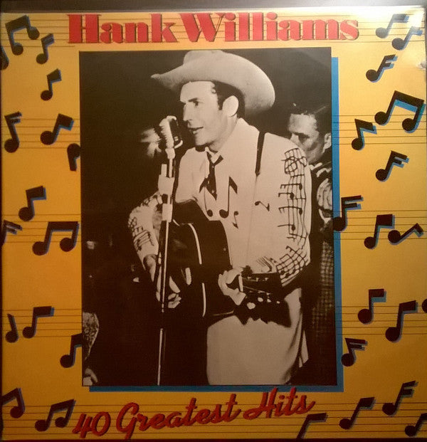 Hank Williams - 40 Greatest Hits By Hank Williams