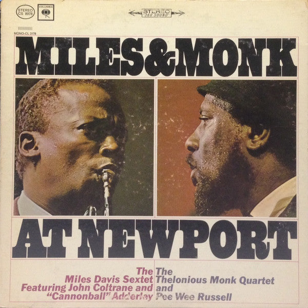 The Miles Davis Sextet & The Thelonious Monk Quartet ‎– Miles & Monk At Newport