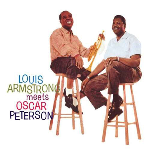 Louis Armstrong Meets Oscar Peterson By Louis Armstrong, Oscar Peterson