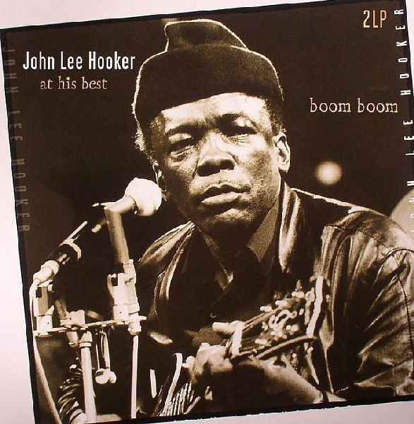 At His Best (Boom Boom) By John Lee Hooker