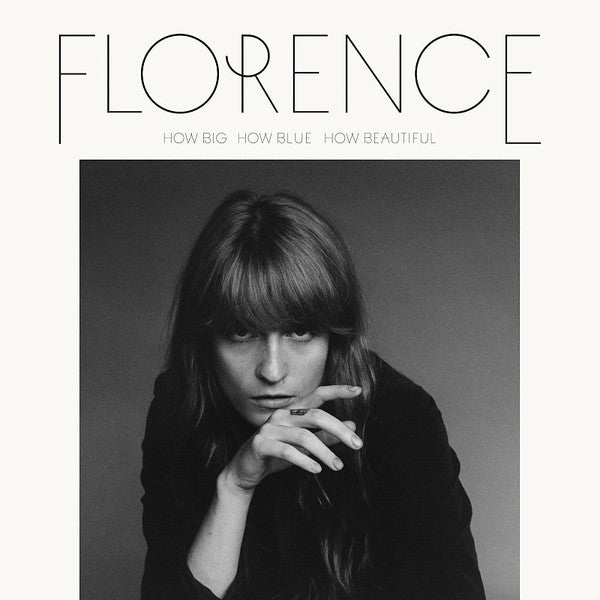 Florence + The Machine ‎– How Big, How Blue, How Beautiful