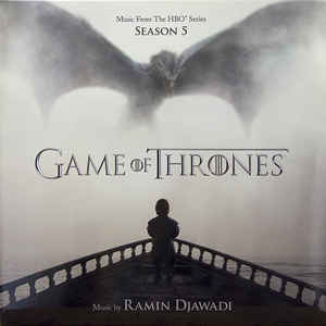 Ramin Djawadi ‎– Game Of Thrones (Music From The HBO Series) Season 5