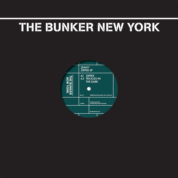 Zemi 17 ‎– Zipper EP [The Bunker New York]