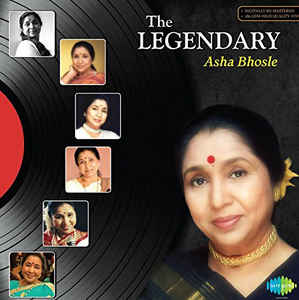 The Legendary By Asha Bhosle
