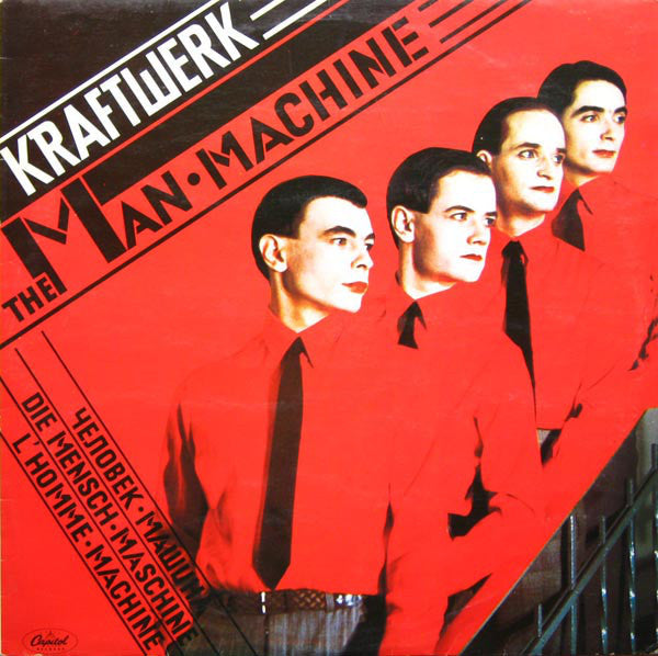 The Man-Machine By Kraftwerk