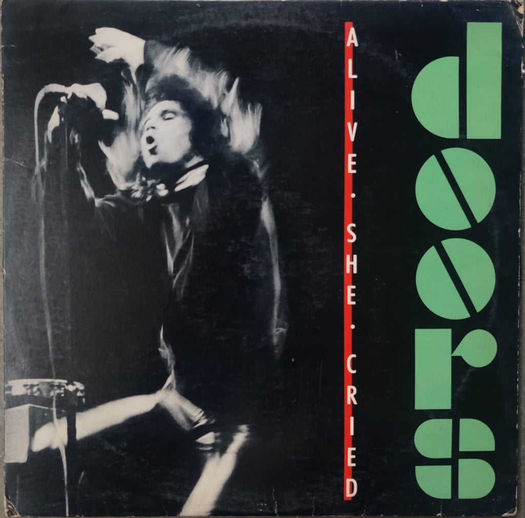 Doors ‎– Alive, She Cried  (Used Vinyl ) VG
