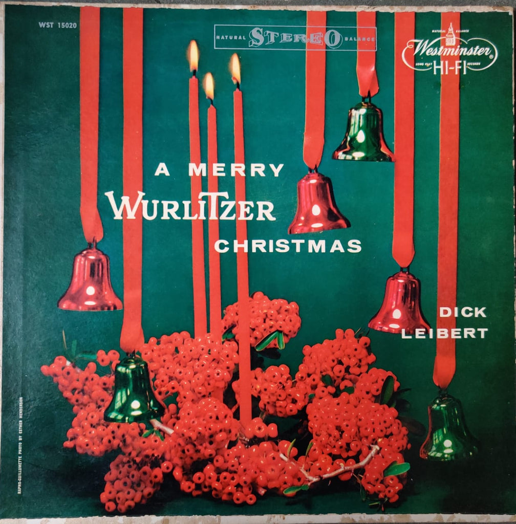 Dick Leibert ‎– A Merry Wurlitzer Christmas (Used Vinyl) VG+