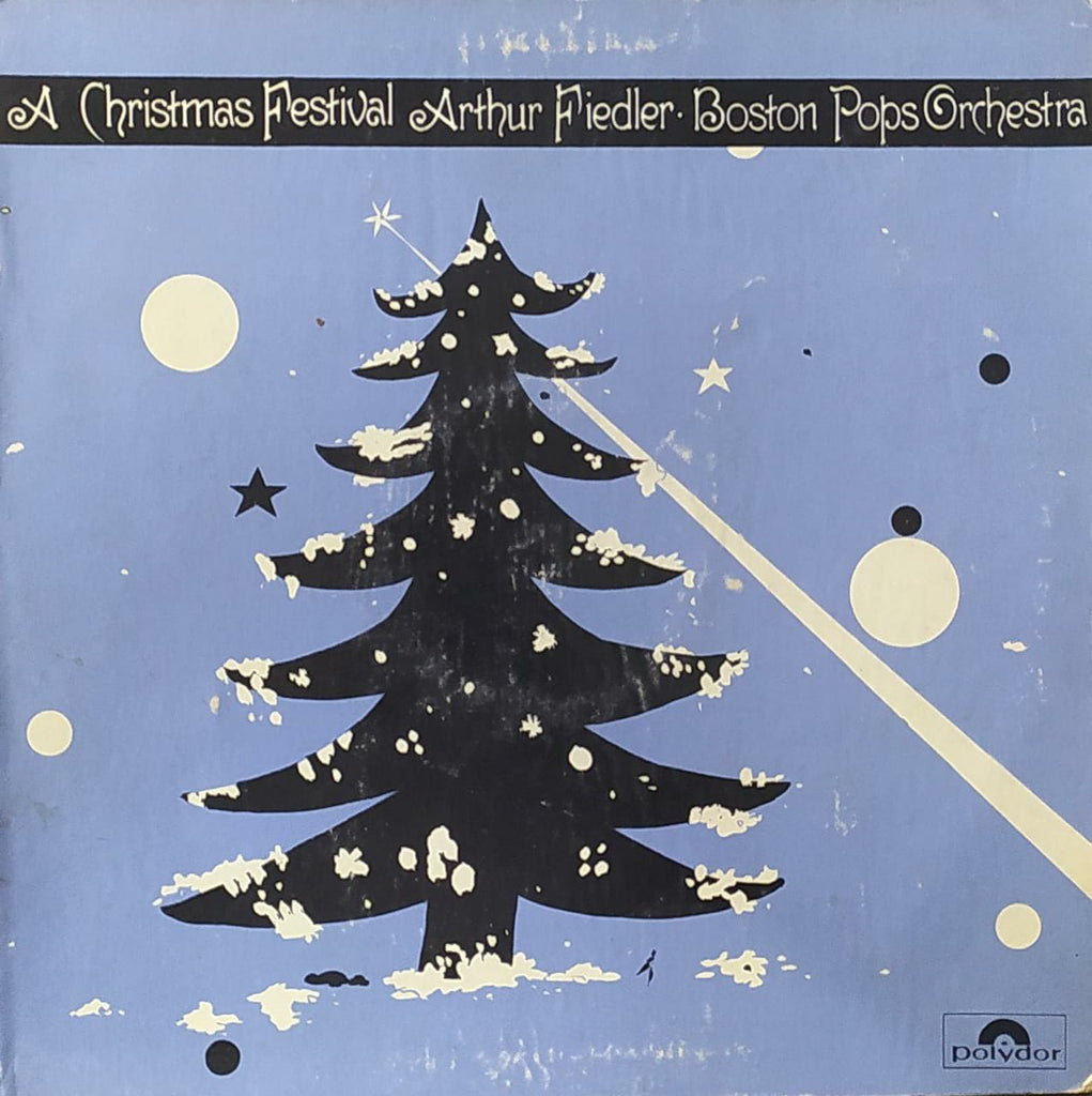 A Christmas Festival Arthur Fiedler . Boston Pops Orchestra (Used Lp) VG