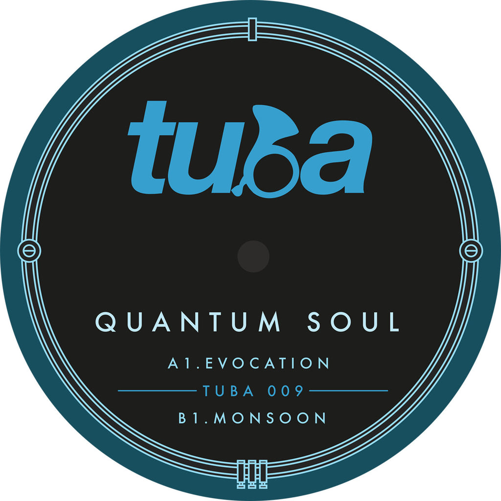 Quantum Soul ‎– Evocation / Monsoon [TUBA]