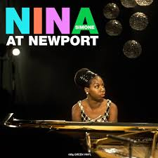 Nina At Newport By Nina Simone