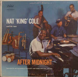 After Midnight By Nat 'King' Cole