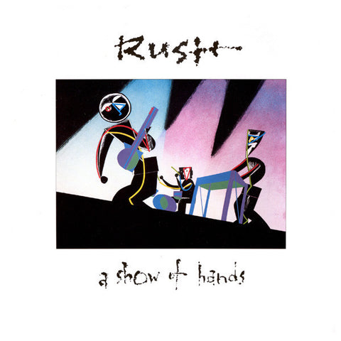 A Show Of Hands by Rush