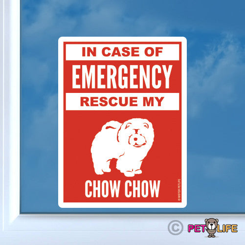 In Case of Emergency Rescue My Chow Chow Sticker
