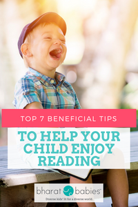 Top 7 Beneficial Tips to Help Your Child Enjoy Reading