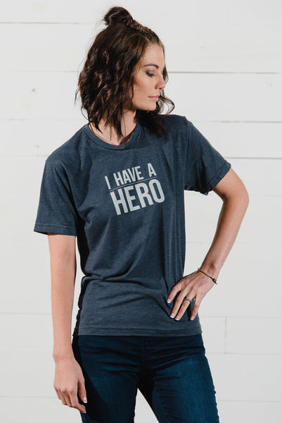 I Have a Hero Unisex Tee