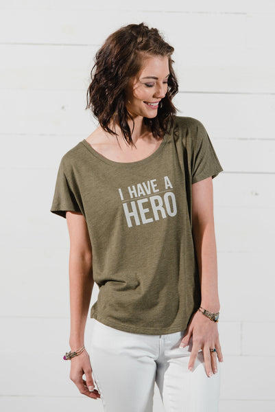 I Have a Hero Ladies Tee