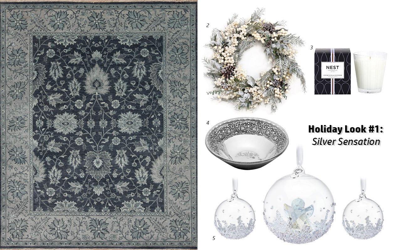 Holiday 2015 Look #1: Silver Sensation - Main Street Oriental Rugs