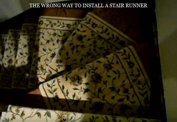 example of the wrong way to install a stair runner