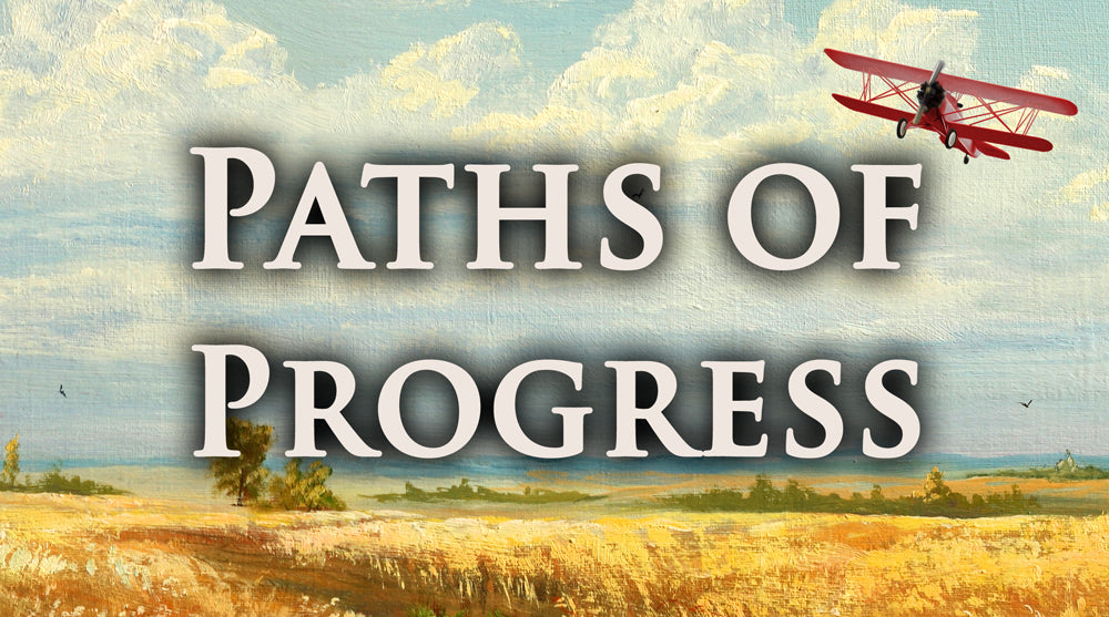 Paths of Progress