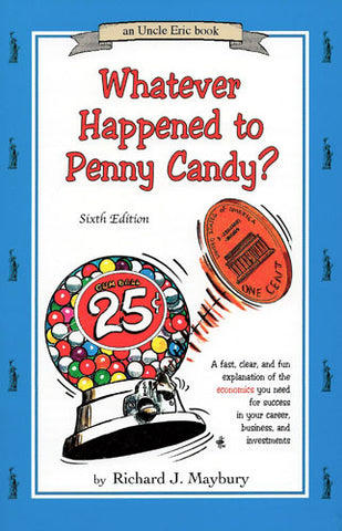 Whatever Happened to Penny Candy