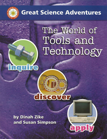 The World of Tools and Technology