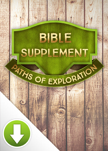 Paths of Exploration Bible Supplement