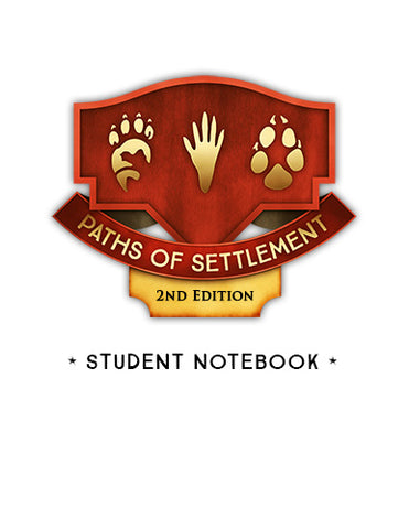 Paths of Settlement 2nd Edition Student Notebook Pages