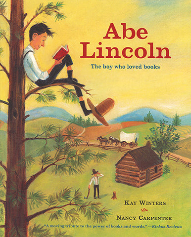 Abe Lincoln:The Boy Who Loved Books