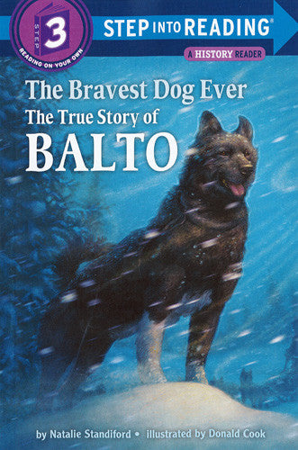 The True Story of Balto - Step Into Reading - 3