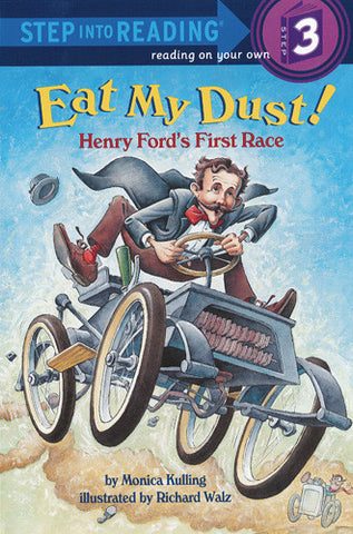 Eat My Dust! Henry Ford's First Race - Step Into Reading - 3