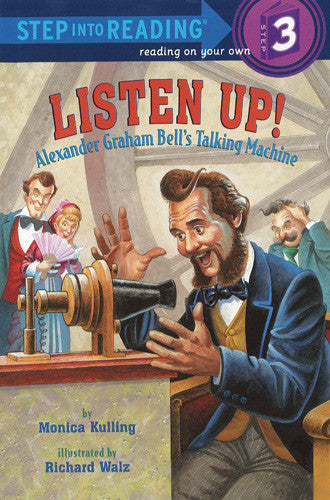 Listen Up! Alexander Graham Bell - Step Into Reading - 3
