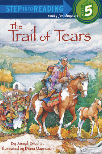 The Trail of Tears - Step Into Reading - 5
