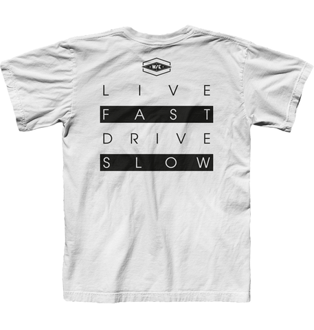 Live Fast - Drive Slow (ver.2)