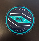 In Wagons W/E Trust Circular Diecut Sticker