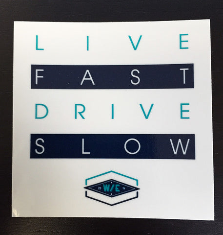 Live Fast, Drive Slow Square Diecut Sticker