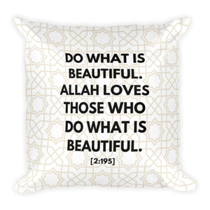'Do what is Beautiful [2:195]' Pillowcase