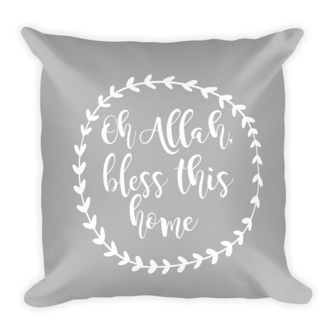 'Oh Allah, Bless this Home' Pillowcase